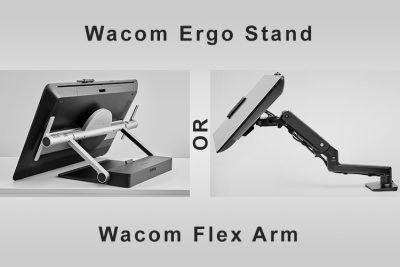 Wacom Ergo Stand Vs Flex Arm (plus Alternatives) for Cintiq Pro
