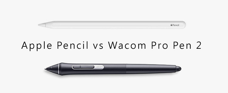 apple pencil vs Wacom Pro Pen 2