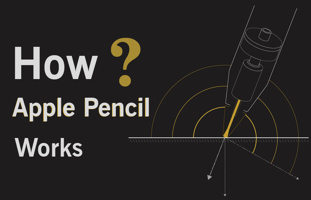 how Apple Pencil Work