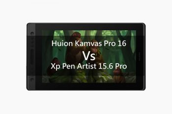 Huion Kamvas Pro 16 vs Xp pen artist 15.6 Pro comparison: Budget tablet