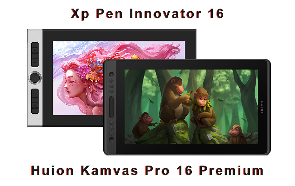 xp pen innovator 16 vs huion kamvas Pro 16 premium comparison